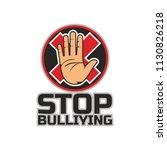 stop bullying  no bullying logo ... | Shutterstock .eps vector #1130826218