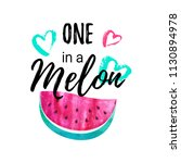 one in a melon summer greeting... | Shutterstock .eps vector #1130894978