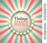 retro light sign. vintage style ... | Shutterstock .eps vector #1131003722