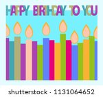happy birthday greeting card... | Shutterstock .eps vector #1131064652