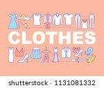 clothes word concepts banner.... | Shutterstock .eps vector #1131081332