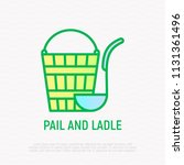 pail and ladle thin line icon.... | Shutterstock .eps vector #1131361496