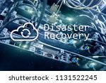 disaster recovery. data loss... | Shutterstock . vector #1131522245