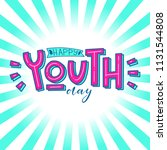 happy youth day. beautiful... | Shutterstock .eps vector #1131544808