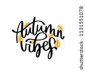 autumn handwritten lettering... | Shutterstock .eps vector #1131551078