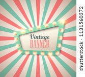 retro light sign. vintage style ... | Shutterstock .eps vector #1131560372