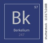 berkelium bk chemical element... | Shutterstock .eps vector #1131712688