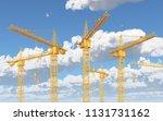 construction cranes against a... | Shutterstock . vector #1131731162