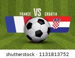 croatia versus france soccer... | Shutterstock . vector #1131813752