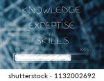 knowledge expertise and skills... | Shutterstock . vector #1132002692
