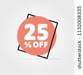 25  off. discount vector... | Shutterstock .eps vector #1132008335
