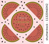 national watermelon day poster. ... | Shutterstock .eps vector #1132046042