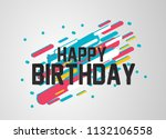 happy birthday  beautiful... | Shutterstock .eps vector #1132106558