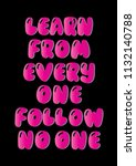 learn from everyone follow no...   Shutterstock .eps vector #1132140788