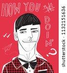 how you doin'  illustration....   Shutterstock .eps vector #1132151636