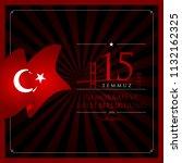 15 temmuz demokrasi ve milli... | Shutterstock .eps vector #1132162325