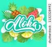 aloha hand lettering on paper... | Shutterstock .eps vector #1132328492