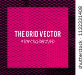 the grid vector background with ... | Shutterstock .eps vector #1132331408