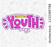happy youth day. beautiful... | Shutterstock .eps vector #1132389788