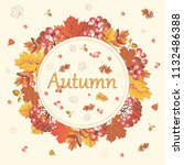 autumn background with a rebion.... | Shutterstock .eps vector #1132486388