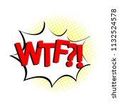 pop art  speech bubble with... | Shutterstock .eps vector #1132524578