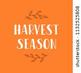 harvest season   hand drawn... | Shutterstock .eps vector #1132525808