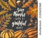 Give Thanks With A Grateful...