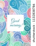 good morning colorful... | Shutterstock .eps vector #1132838786