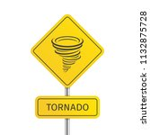 warning tornado road sign.... | Shutterstock .eps vector #1132875728