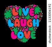 live  laugh  love. hand...   Shutterstock .eps vector #1133006192