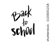 welcome back to school.... | Shutterstock .eps vector #1133031218