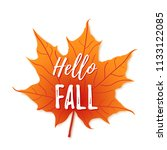hello fall on orange maple leaf ... | Shutterstock .eps vector #1133122085