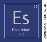 einsteinium es chemical element ... | Shutterstock .eps vector #1133257082