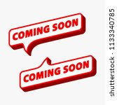 coming soon label  sign  icon.... | Shutterstock .eps vector #1133340785