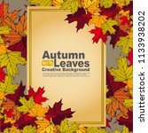 autumn leaves creative... | Shutterstock .eps vector #1133938202