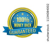 100  money back guarantee... | Shutterstock .eps vector #1134084002