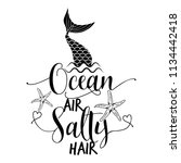 Ocean air salty hair - funny motivation quotes in vector eps. Calligraphy summer lettering. Good for invitation, poster, t-shirts, gifts, cases.