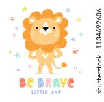 be brave little one  cute... | Shutterstock . vector #1134692606