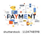 payment word surrounded by cash ... | Shutterstock .eps vector #1134748598
