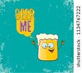 beer me vector concept...   Shutterstock .eps vector #1134767222
