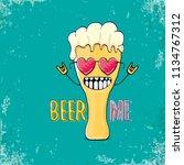beer me vector concept...   Shutterstock .eps vector #1134767312