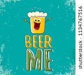 beer me vector concept...   Shutterstock .eps vector #1134767516