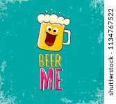 beer me vector concept...   Shutterstock .eps vector #1134767522