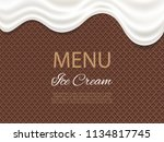 dripping white ice cream... | Shutterstock .eps vector #1134817745
