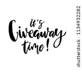 it's giveaway time lettering... | Shutterstock .eps vector #1134932282