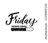 friday weekend loading   vector ... | Shutterstock .eps vector #1135005152