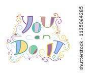 you can do it. colorful... | Shutterstock .eps vector #1135064285