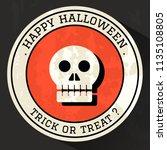 happy halloween  trick or treat ... | Shutterstock .eps vector #1135108805