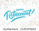 happy retirement. vector... | Shutterstock .eps vector #1135193642