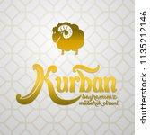 kurban bayramininiz mubarek... | Shutterstock .eps vector #1135212146